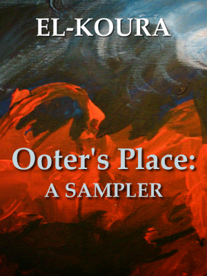 Ooter's Place: A Sampler
