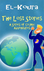 The Lost Stories: A Series of Cosmic Adventures