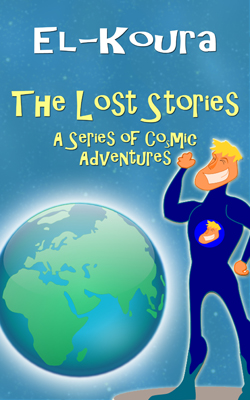 The Lost Stories: A Series of Cosmic Adventures Cover Art