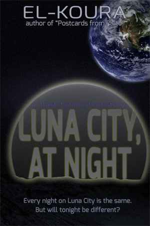 "Cover of ""Luna City, At Night"""