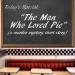 "Cover for ""The Man Who Loved Pie"""