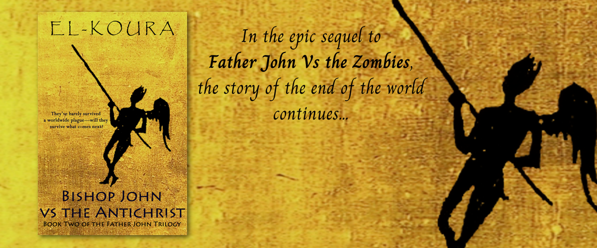 "Banner for the novel ""Bishop John VS the Antichrist"" by Karl El-Koura"